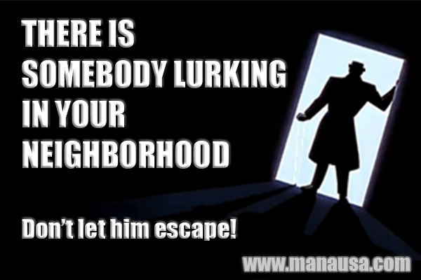 Is There A Stalker Looking At Homes In Your Neighborhood?
