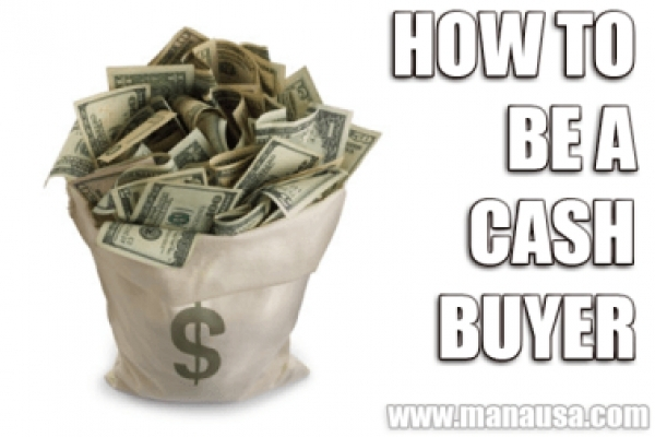 You Should Be A Cash Buyer In Real Estate