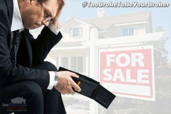 Is Your Listing Agent Too Broke To Be Your Broker?