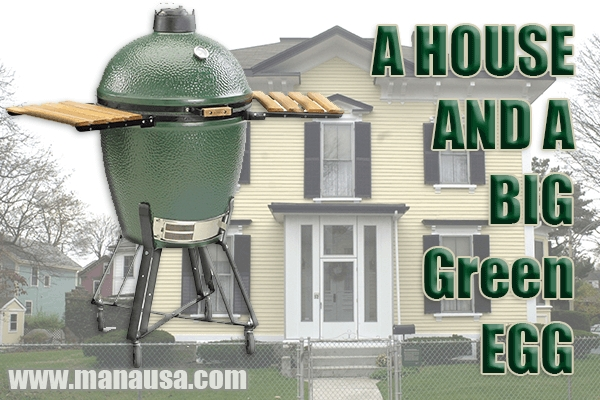 What A House And A Big Green Egg Have In Common