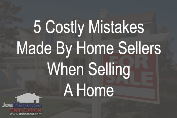 5 Costly Mistakes Made By Home Sellers When Selling A Home