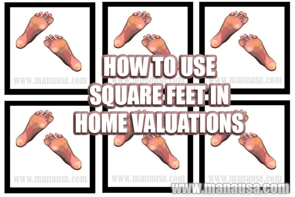 How To Use Square Feet In Home Valuations