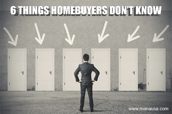 6 Things Homebuyers Do Not Know