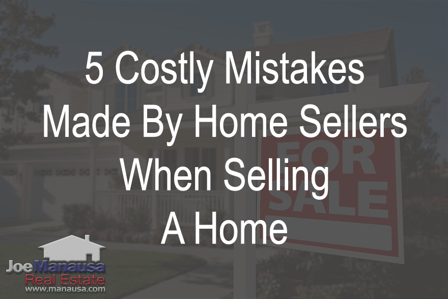 5 Costly Mistakes Made By Home Sellers
