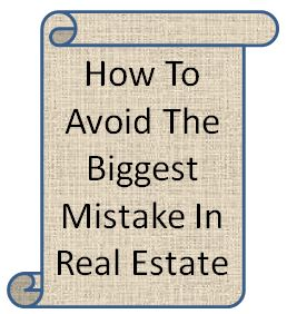 Avoid Mistakes In Real Estate