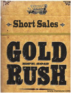Gold Rush Short Sales | Short Sale Gold Rush