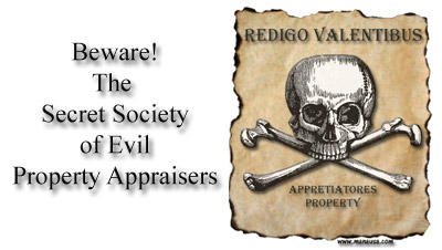 The Secret Society Of Evil Property Appraisers Image